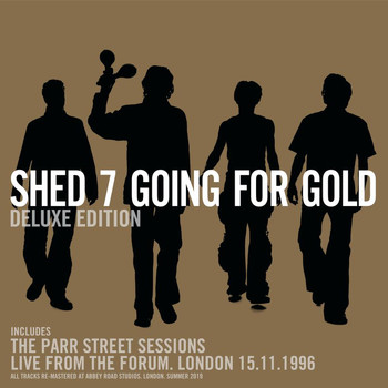 Shed Seven - Going For Gold (Deluxe Edition)