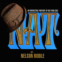 Nelson Riddle - NAT An Orchestral Portrait Of Nat King Cole