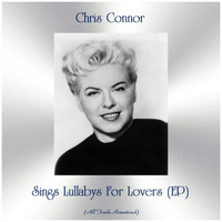 Chris Connor - Sings Lullabys For Lovers (EP) (Remastered 2019)