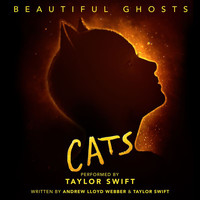 "Taylor Swift - Beautiful Ghosts (From The Motion Picture ""Cats"")"