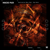 Maceo Plex - Destination Mars