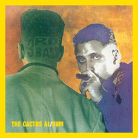 3rd Bass - The Cactus Album (Expanded Edition [Explicit])