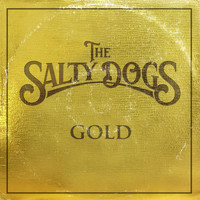The Salty Dogs - Gold