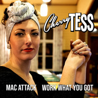 Cherry Tess And Her Rhythm Sparks - Mac Attack / Work What You Got