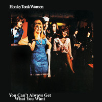 The Rolling Stones - Honky Tonk Women / You Can't Always Get What You Want