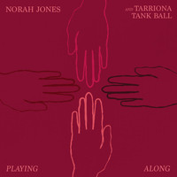 Norah Jones - Playing Along (Explicit)