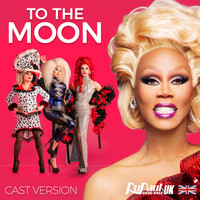 Rupaul - To the Moon (Cast Version)