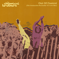 The Chemical Brothers - Out Of Control (The Avalanches Surrender To Love Mix)