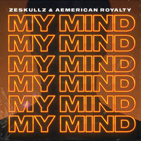 ZeSKULLZ - My Mind