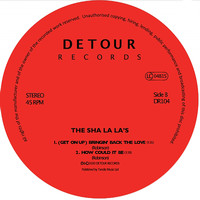 The Sha La La's - (Get on up) Bringin' Back the Love