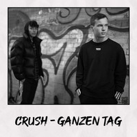 Crush - Ganzen Tag (Explicit)