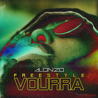 Alonzo - Freestyle Vourra (Explicit)