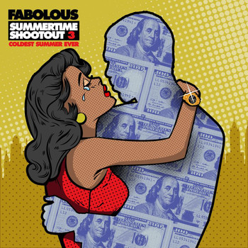 Fabolous - Summertime Shootout 3: Coldest Summer Ever