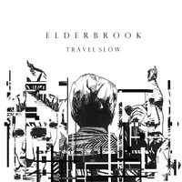 Elderbrook - Travel Slow