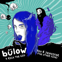 Bülow - You & Jennifer (the other side) (Explicit)