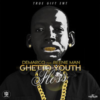 DeMarco - Ghetto Youth Floss (Explicit)