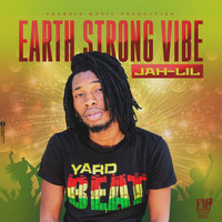 Jah Lil - Earth Strong Vibe