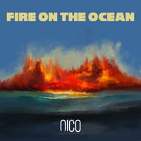 Nico - Fire on the Ocean