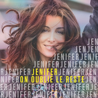 Jenifer - On oublie le reste