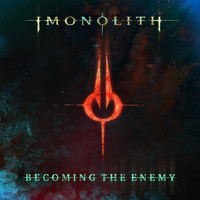 Imonolith - Becoming the Enemy