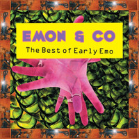 Emon & Co - The Best of Early Emo