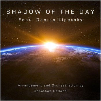 Jonathan Galland - Shadow of the Day (feat. Danica Lipetsky)