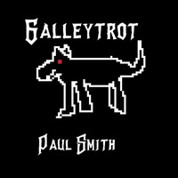 Paul Smith - Galleytrot
