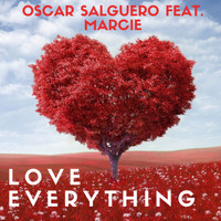 Oscar Salguero - Love Everything