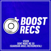 Vision - Dont Make Me Go (Guardian Angel Instrumental)