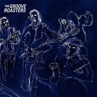 The Groove Roasters - The Groove Roasters