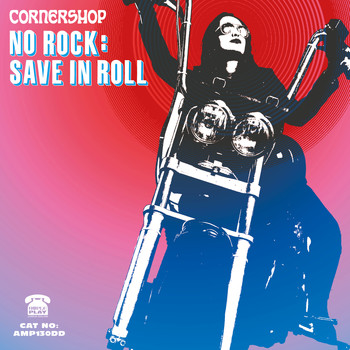 Cornershop - No Rock: Save In Roll