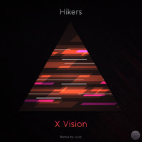 Hikers - X Vision