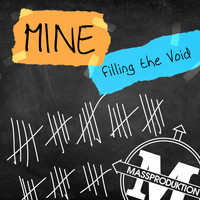 Mine - Filling the Void