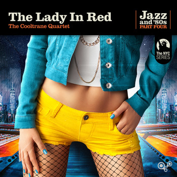 The Cooltrane Quartet - The Lady in Red