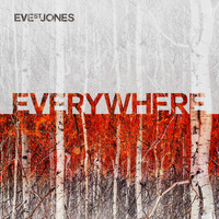 Eve St. Jones - Everywhere
