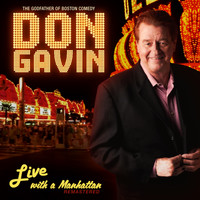 Don Gavin - Live with a Manhattan (Explicit)