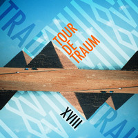 Various Artists - Tour De Traum XVIII