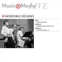 Various Artists - Music@Menlo Live: Incredible Decades, Vol. 6