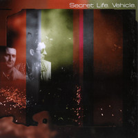 Secret Life - Vehicle (Single)