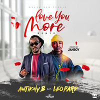 Anthony B - Love You More (Remix)
