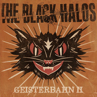 The Black Halos - Geisterbahn II (Single)