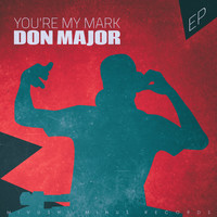 Don Major - You're My Mark - EP