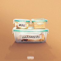 Mel - Leftovers (Explicit)