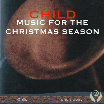 Jane Siberry - Child: Music for the Christmas Season
