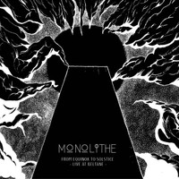Monolithe - From Equinox to Solstice – Live at Beltane