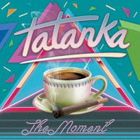 Tatanka - The Moment