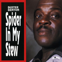 Buster Benton - Spider in My Stew