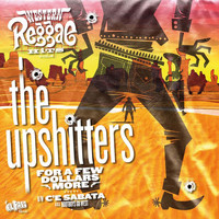 The Upshitters - Western Reggae Hits (Vol. 4)