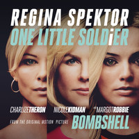 "Regina Spektor - One Little Soldier (From ""Bombshell"" the Original Motion Picture Soundtrack)"