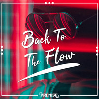 Promi5e - Back to the Flow